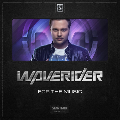Waverider - For The Music