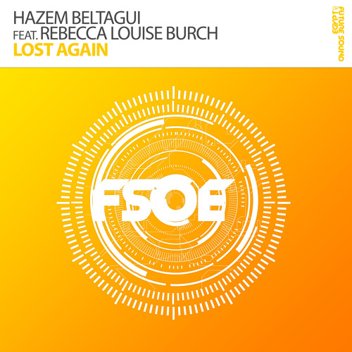 Hazem Beltagui feat. Rebecca Louise Burch - Lost Again (Ian Standerwick Remix) [OUT NOW!]