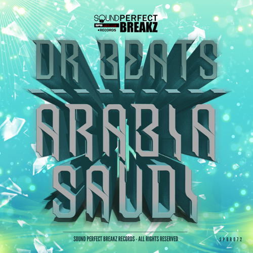 Dr Beats - Arabia Saudí (Original Mix) 10/03/14  On Beatport!