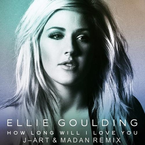 Ellie Goulding - How Long Will I Love You (J-Art & Madan Remix)