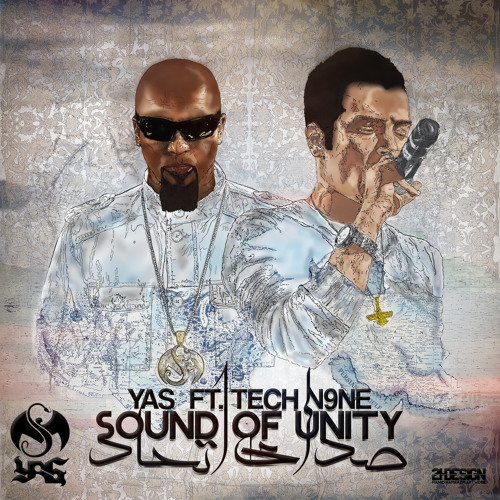 YAS Ft. TECH N9NE - SOUND OF UNITY (SEDAYE ETTEHAD) - صدای اتحاد
