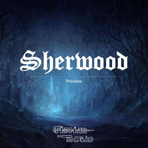 Sherwood (preview)