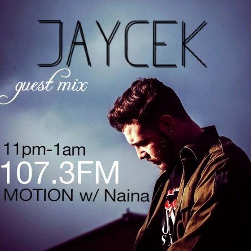 Motion w/ Naina (19-02-14) + Jaycek guest mix
