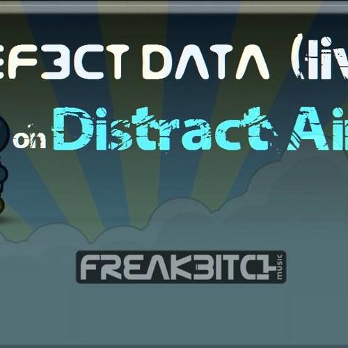 DistractAir - DEF3CT DΛTΛ  -  UnToWard ConSeQuenCes  19.2.214