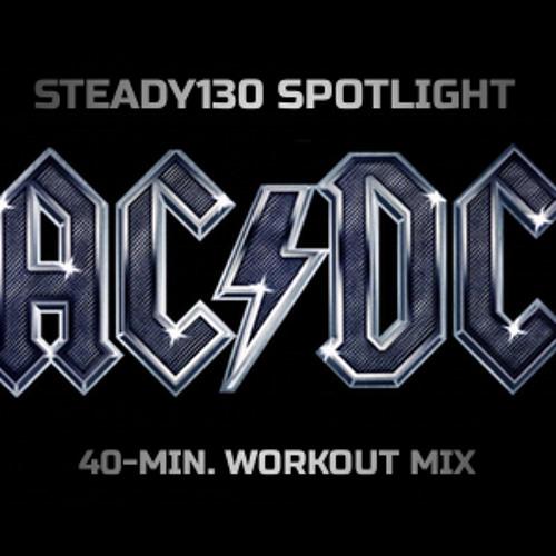 Steady130 Spotlight:  AC/DC (40-Minute Workout Mix)
