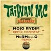 Taiwan Mc feat Biga Ranx - Mojo Rydim (Murmullo Remix) [*FREE DL ON BUY LINK*]