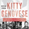 Kitty Genovese by Kevin Cook, Narrated by Stephen Hoye