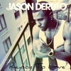 Jason Derulo - Reasons To Love (New Song 2014)
