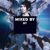 MIXED BY BT