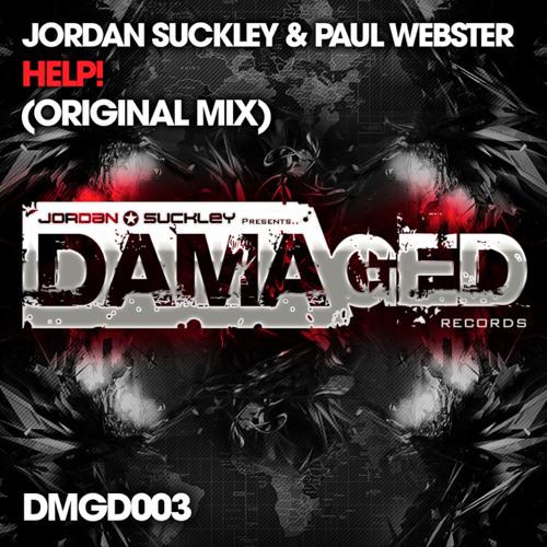 Jordan Suckley & Paul Webster- HELP! (orig Mix) DAMAGED