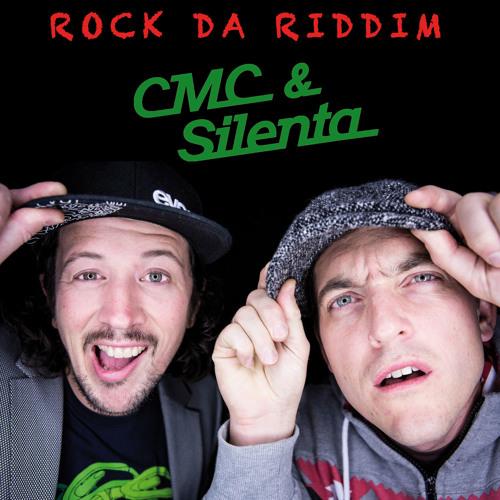 CMC & Silenta - Rock Da Riddim