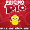 PULCINO PIO - Das Kleine Küken Piept (µThunder Remix)