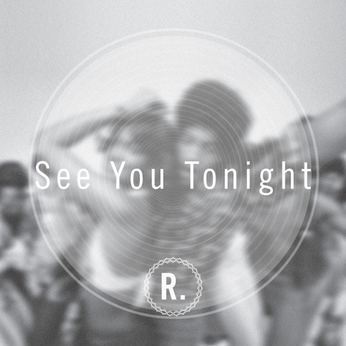 Peven Everett - See You Tonight (R-point Edit)
