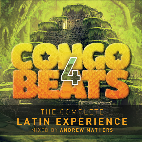 Congo Beats Volume 4 - Mixed By Andrew Mathers
