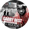 Gabby Best ft Bisa K'dei - Hami Shoulder(Prod By KeenaGH)[ BygoneGH]