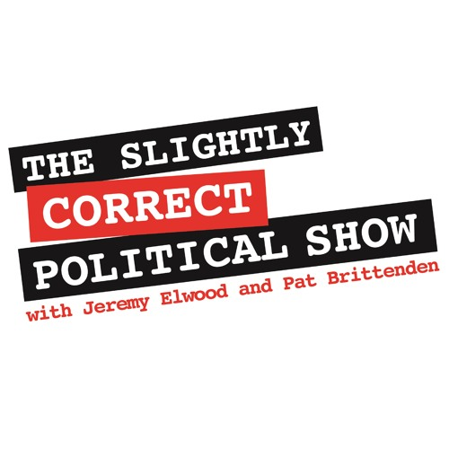 The Slightly Correct Political Show highlights