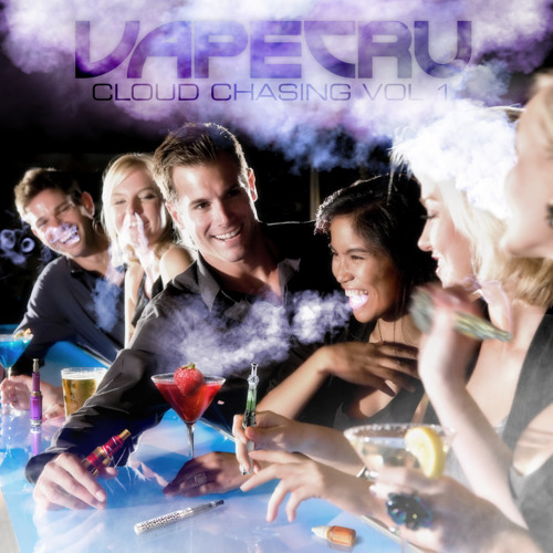 VAPECRU: Cloud Chasing Vol. 1