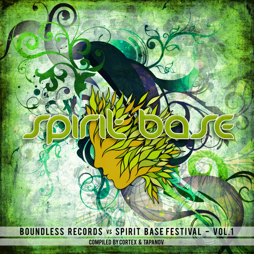 V.a Boundless Records Vs Spirit Base Festival - Vol1 - Mix