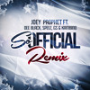 Joey Prophet - So Official Remix ft. Dee Black, Speez, GS, Kambino