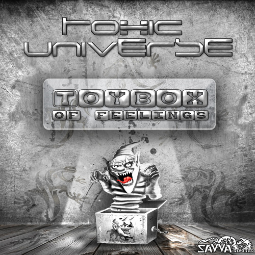 Toxic Universe - Toybox of feelings teazer soundcloud mp3