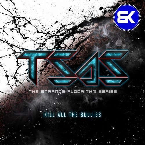 Kill All The Bullies (Out on all digital stores)