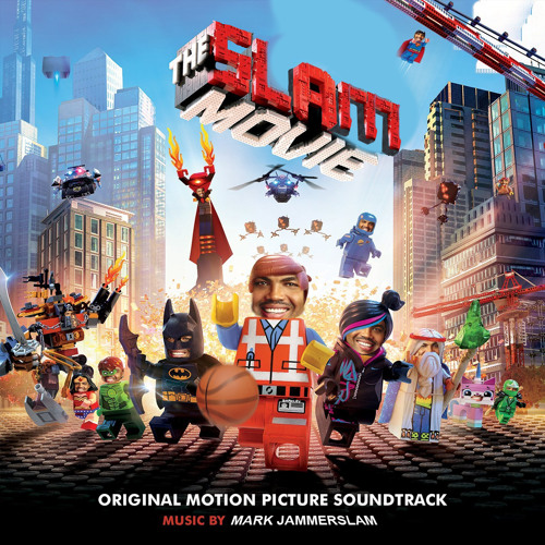 Everyslam is Jamming! (Quad City DJs vs Tegan & Sara feat. The Lonely Island) - from The Lego Movie