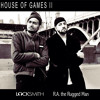 Locksmith - House Of Games 2 -Feat. R.A. The Rugged Man