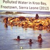 Why Water Matters: Polluted Water In Sierra Leone #cccmobilej at The Music Center (CCC)