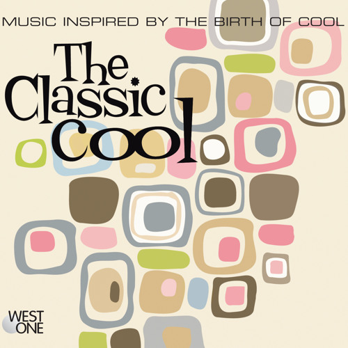 The Classic Cool - Cliff Haywood - West One Music