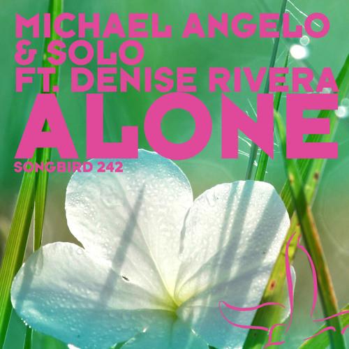 Michael Angelo & Solo feat. Denise Rivera - Alone (Arty Remix)