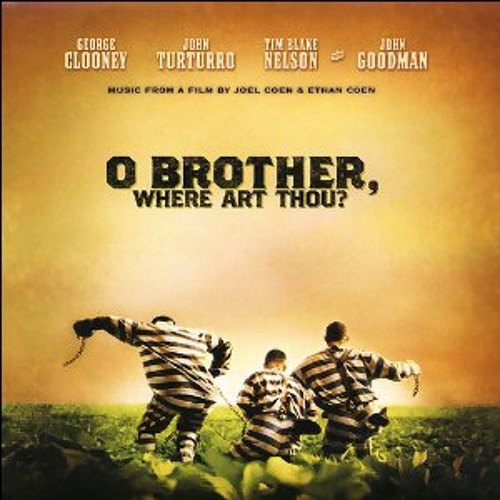 O Brother, Where Art Thou? - I Am A Man Of Constant Sorrow