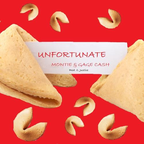 Unfortunate (Montie & Gage Cash)