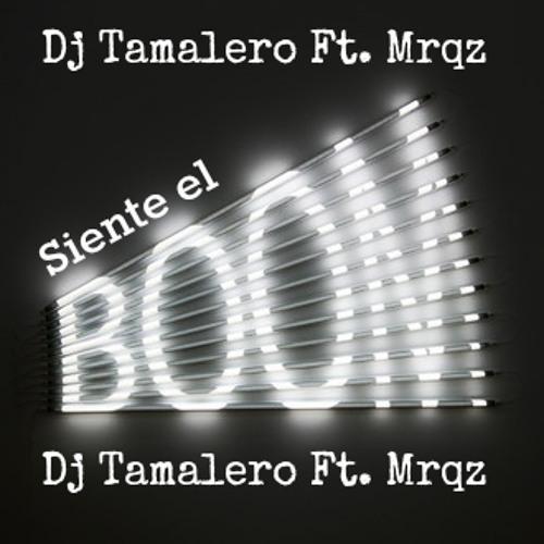 Siente el Boom - Dj Tamalero Ft. Mrqz 2014 (KaBoom 2.0)
