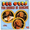 Bee Gees - You Should Be Dancing ( special edit)