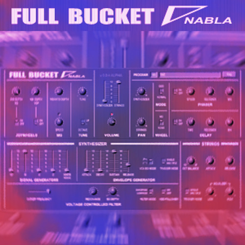 Full Bucket - Nabla (Nabla)