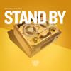 Download Artful & Ridney ft. Tom Mann - Stand By (Ridney Re-work) Mp3