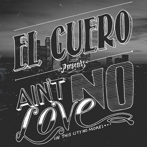 Ain't No Love (In This City No More)