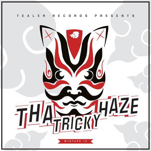 Tha Tricky Haze [Tealer Mixtape #16]