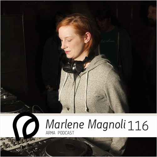 ARMA PODCAST 116: Marlene Magnoli @ LOG