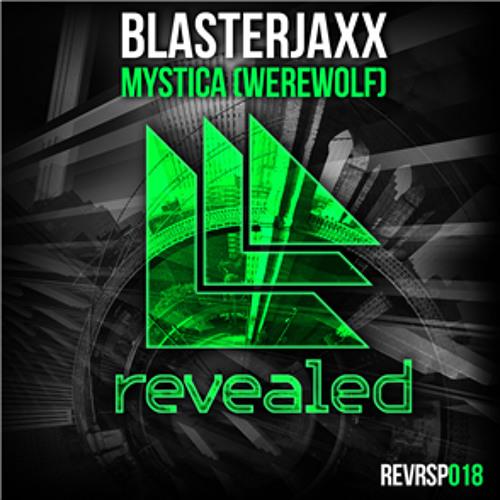 Blasterjaxx - Mystica (Werewolf) [Radio Edit]