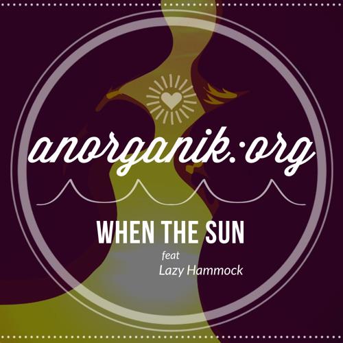 When The Sun (feat Lazy Hammock) [2013]