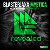 Blasterjaxx – Mystica (ALex Leader Intro Edit)
