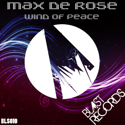 Max De Rose - Wind Of Peace (out 02/28/2014)
