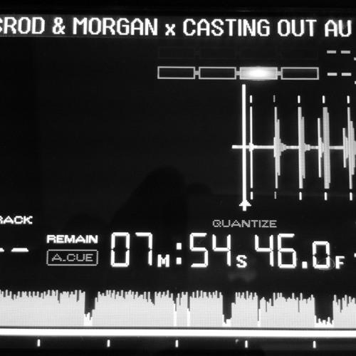 Casting Out 040 - Mesrod (FR) & Morgan (SYD)