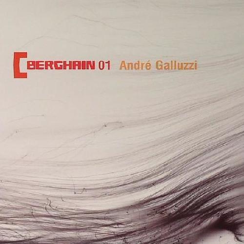 André Galluzzi - Berghain 01 - (Ostgut Ton) 2005
