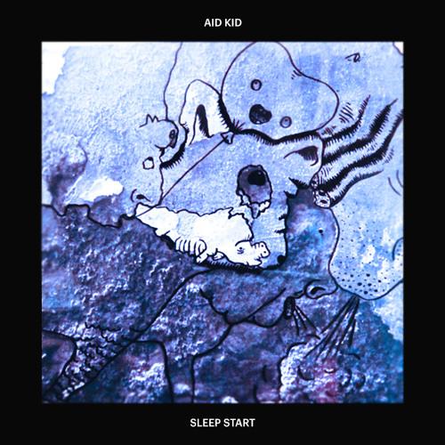 Aid Kid - Sleep Start SP | FLEXY 001