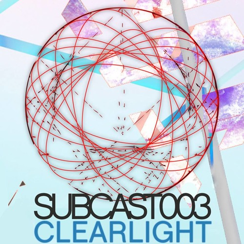 SUBCAST003: Clearlight