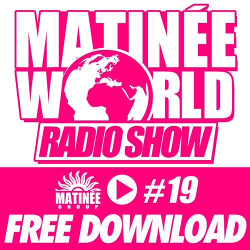 #Matinéeworld 19