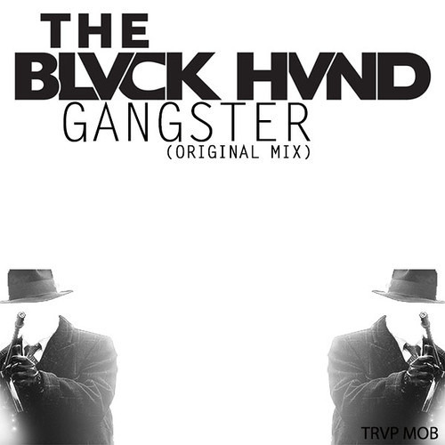 Gangster by The Blvck Hvnd
