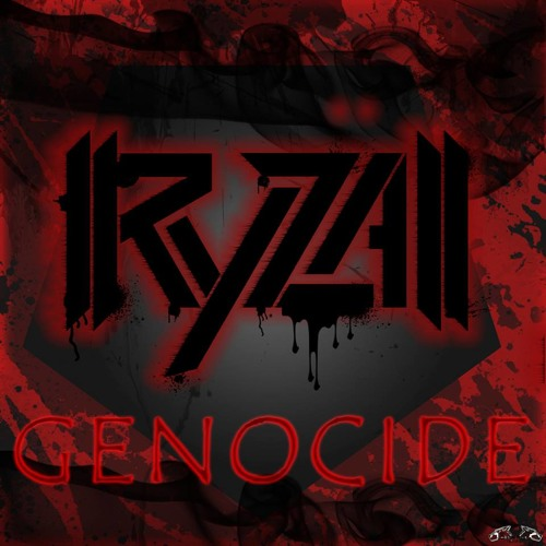 Ryzall - Genocide [DUBSTEP] **OUT NOW ON BEATPORT**